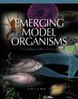 Emerging Model Organisms: A Laboratory Manual Vol. 1