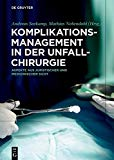 Details: Komplikationsmanagement in der Unfallchirurgie