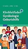 Details: Klinikleitfaden Gynäkologie Geburtshilfe