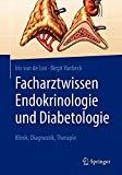 Details: Facharztwissen Endokrinologie und Diabetologie